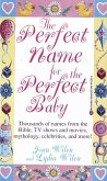 The Perfect Name for the Perfect Baby (eBook, ePUB)