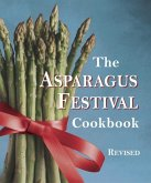 The Asparagus Festival Cookbook (eBook, ePUB)