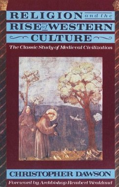 Religion and the Rise of Western Culture (eBook, ePUB) - Dawson, Christopher