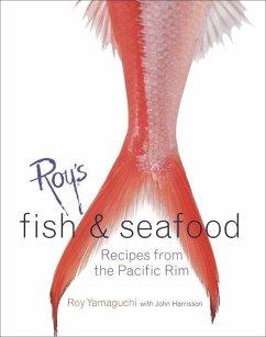 Roy's Fish and Seafood (eBook, ePUB) - Harrisson, John; Yamaguchi, Roy