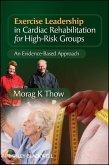Exercise Leadership in Cardiac Rehabilitation for High Risk Groups (eBook, PDF)