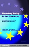 Monetary Policy in the Euro Area (eBook, PDF)
