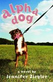 Alpha Dog (eBook, ePUB)
