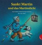Sankt Martin und das Martinslicht. Zwei beliebte Bilderbuchgeschichten über das Teilen