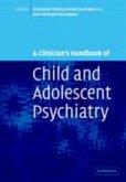 Clinician's Handbook of Child and Adolescent Psychiatry (eBook, PDF)