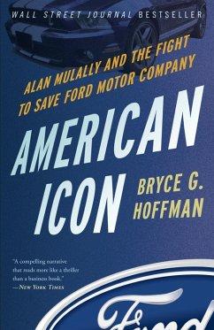 American Icon (eBook, ePUB) - Hoffman, Bryce G.