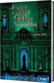 Lilith Parker und das Blutstein-Amulett / Lilith Parker Bd.3