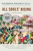 All Souls' Rising (eBook, ePUB)