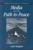 Media and the Path to Peace (eBook, PDF)