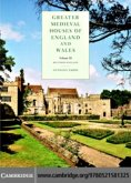 Greater Medieval Houses of England and Wales, 1300-1500: Volume 3, Southern England (eBook, PDF)