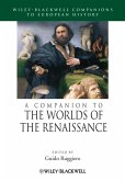A Companion to the Worlds of the Renaissance (eBook, PDF)