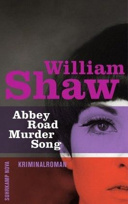 Abbey Road Murder Song / Detective Breen & Tozer Bd.1 - Shaw, William