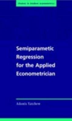 Semiparametric Regression for the Applied Econometrician (eBook, PDF) - Yatchew, Adonis