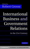 International Business and Government Relations in the 21st Century (eBook, PDF)