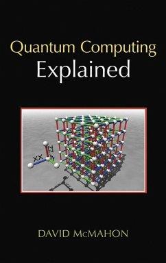 Quantum Computing Explained (eBook, PDF) - Mcmahon, David