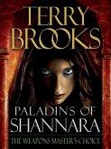 Paladins of Shannara: The Weapons Master's Choice (Short Story) (eBook, ePUB)
