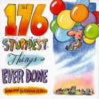 The 176 Stupidest Things Ever Done (eBook, ePUB)