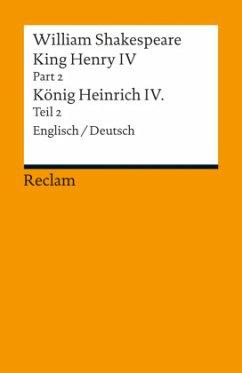 King Henry IV, Part 2 / Heinrich IV., Teil 2 - Shakespeare, William