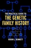 The Practical Guide to the Genetic Family History (eBook, PDF)
