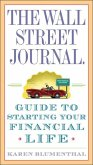 The Wall Street Journal. Guide to Starting Your Financial Life (eBook, ePUB)