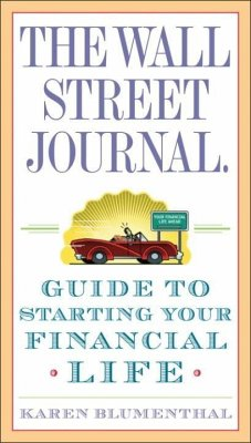 The Wall Street Journal. Guide to Starting Your Financial Life (eBook, ePUB) - Blumenthal, Karen