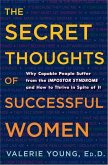 The Secret Thoughts of Successful Women (eBook, ePUB)