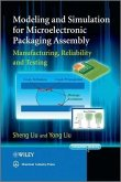Modeling and Simulation for Microelectronic Packaging Assembly (eBook, PDF)