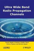 Ultra-Wideband Radio Propagation Channels (eBook, PDF)