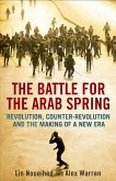 The Battle for the Arab Spring (eBook, ePUB)