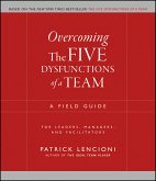 Overcoming the Five Dysfunctions of a Team (eBook, ePUB)