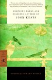 Complete Poems and Selected Letters of John Keats (eBook, ePUB)