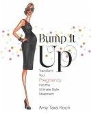 Bump It Up (eBook, ePUB)