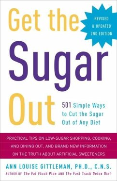 Get the Sugar Out, Revised and Updated 2nd Edition (eBook, ePUB) - Gittleman, Ann Louise