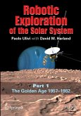 Robotic Exploration of the Solar System (eBook, PDF)
