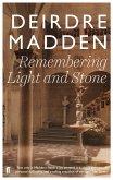 Remembering Light and Stone (eBook, ePUB)