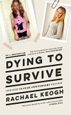 Dying to Survive: Surviving Drug Addiction (eBook, ePUB)