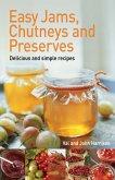 Easy Jams, Chutneys and Preserves (eBook, ePUB)