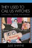 They Used to Call Us Witches (eBook, ePUB)