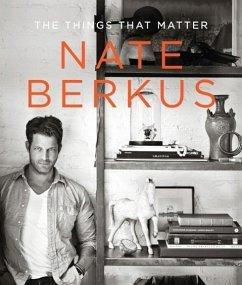 The Things That Matter (eBook, ePUB) - Berkus, Nate
