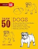 Draw 50 Dogs (eBook, ePUB)