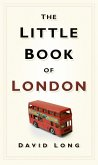 The Little Book of London (eBook, ePUB)