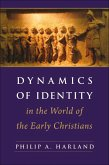 Dynamics of Identity in the World of the Early Christians (eBook, PDF)