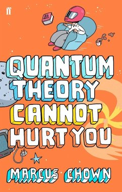Quantum Theory Cannot Hurt You (eBook, ePUB) - Chown, Marcus