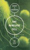 One Renegade Cell (eBook, ePUB)