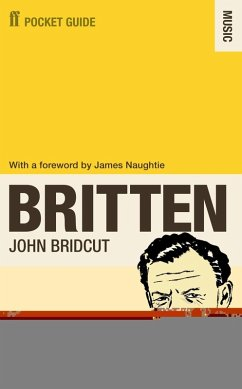 The Faber Pocket Guide to Britten (eBook, ePUB) - Bridcut, John
