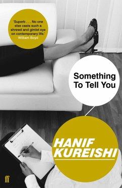 Something to Tell You (eBook, ePUB) - Kureishi, Hanif