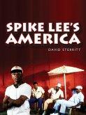 Spike Lee's America (eBook, ePUB)
