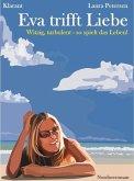Eva trifft Liebe. Nordseeroman (eBook, ePUB)