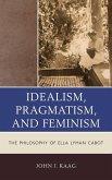 Idealism, Pragmatism, and Feminism (eBook, ePUB)