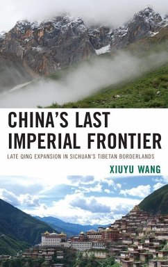 China's Last Imperial Frontier (eBook, ePUB) - Wang, Xiuyu
